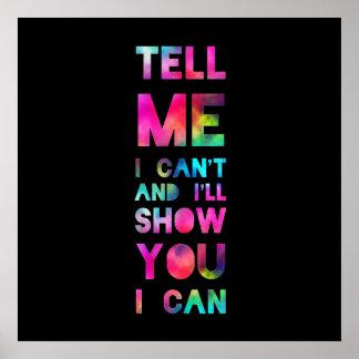 Le mostraré que puedo arco iris póster