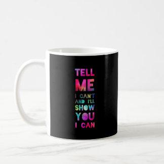 Le mostraré que puedo arco iris taza