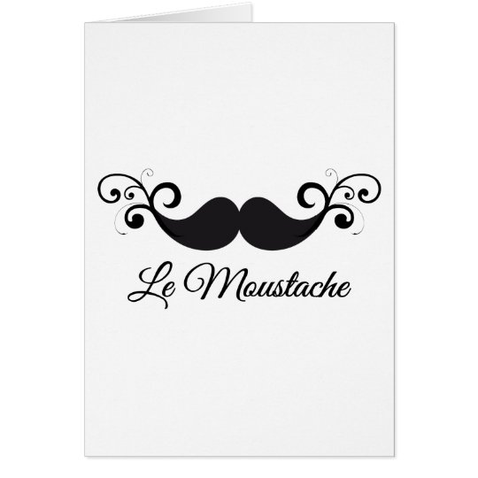 Le Moustache design with curly mustache Card