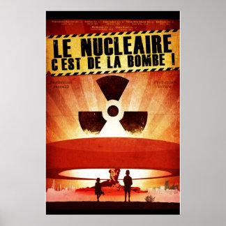 Le Nucléaire C'est de la bombe ! Poster