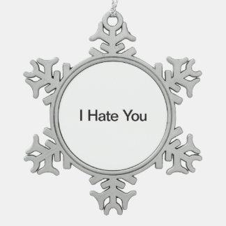 Le odio adorno de peltre en forma de copo de nieve