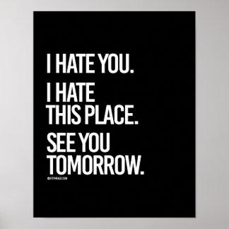 Le odio que odio este lugar le veo mañana - póster