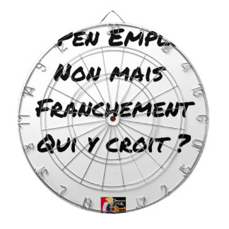 LE PEN EMPLOYMENT! NOT, BUT FRANKLY, WHICH DARTBOARD WITH DARTS