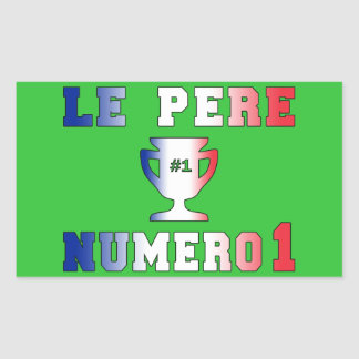 Le Père Numero 1 #1 Dad in French Father's Day Rectangular Sticker