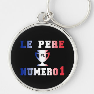 Le Père Numero 1 #1 Dad in French Father's Day Silver-Colored Round Keychain