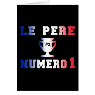 Le Père Numero 1 #1 Dad in French Father's Day Stationery Note Card