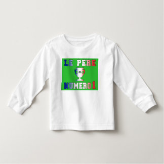 Le Père Numero 1 #1 Dad in French Father's Day Toddler T-shirt