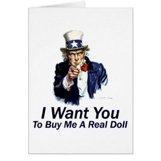 Le quiero:  Para comprarme una muñeca real Tarjeta De Felicitación