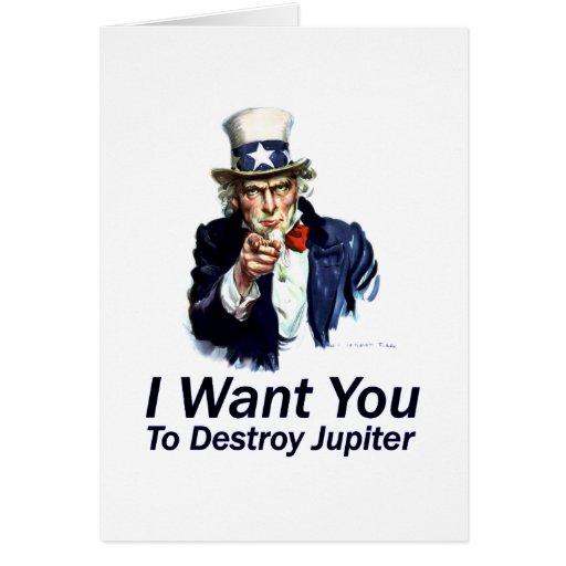Le quiero:  Para destruir Júpiter Felicitación