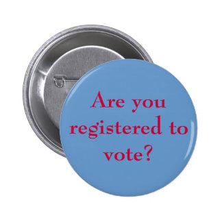 ¿Le registran para votar? Pin Redondo 5 Cm