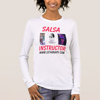LE Salsa Instructor/Massage Therapist T-Shirt