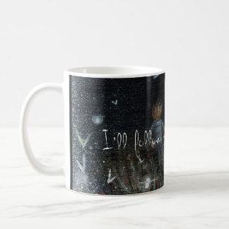 Le seguiré en la oscuridad - taza de café de encar