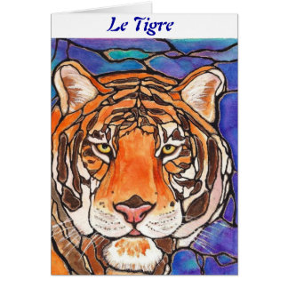 """""""Le Tigre"""" The Tiger Stained Glass Style Art! Greeting Card"""