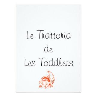 Le Trattoria de Les Toddlers, Thanksgiving Invite