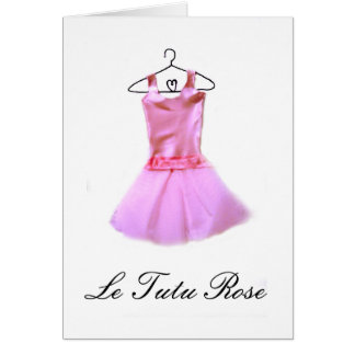Le Tutu Rose (the pink tutu) Card