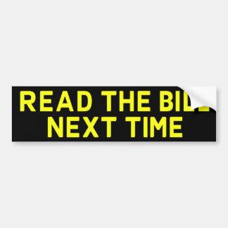 Lea al Bill la vez próxima Bumpersticker Pegatina Para Auto