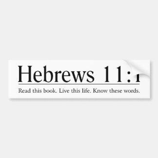 Lea el 11:1 de los hebreos de la biblia etiqueta de parachoque