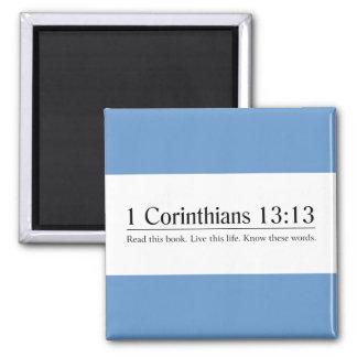 Lea el 13:13 de los Corinthians de la biblia 1 Imán De Frigorifico