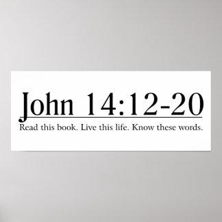 Lea el 14:12 de Juan de la biblia - 20 Póster