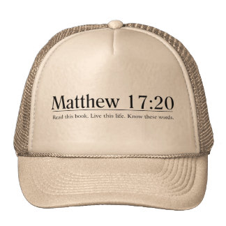 Lea el 17 20 de Matthew de la biblia Gorra