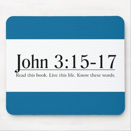 Lea el 3:15 de Juan de la biblia - 17 Alfombrillas De Ratones