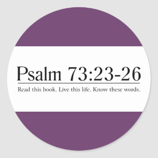 Lea el 73:23 del salmo de la biblia - 26 pegatina redonda