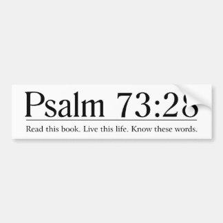 Lea el 73:28 del salmo de la biblia pegatina de parachoque