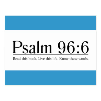 Lea el 96 6 del salmo de la biblia postales