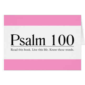 Lea el salmo 100 de la biblia felicitación