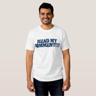 Lea mi camisa del comentario