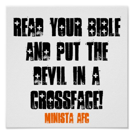 LEA SU BIBLIA Y PONGA AL DIABLO EN UN CROSSFAC… PÓSTER