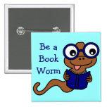 Lea un mes del libro: Sea un gusano de libro Pin