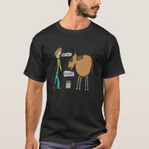 Lead A Horse To Water T-Shirt
