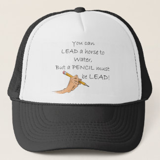 Lead a horse to water... trucker hat