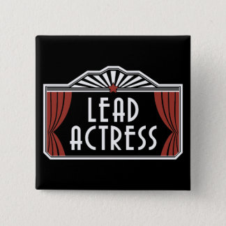 Lead Actress Pinback Button