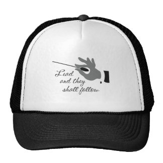 Lead And They Shall Follow Hat
