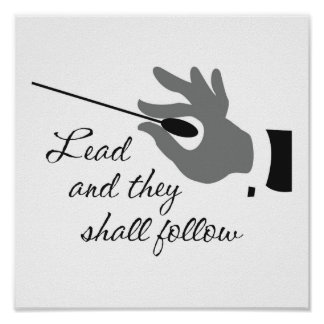 Lead And They Shall Follow Poster