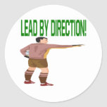 Lead By Direction Round Stickers