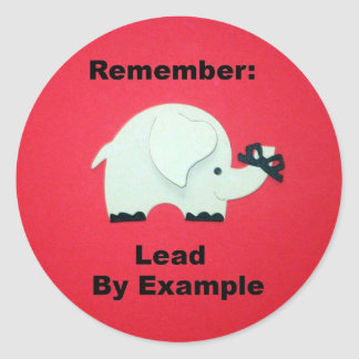 Lead By Example Round Sticker