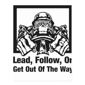 Lead Follow Or Get Out Of The Way Postcard