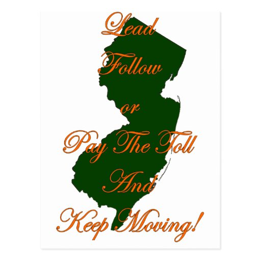 Lead Follow or Pay The Toll And Keep Moving! Postcard