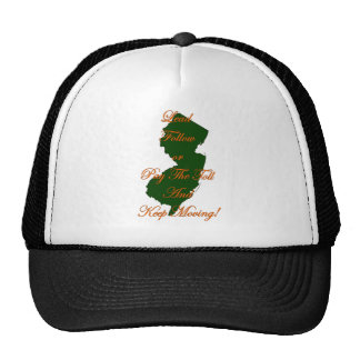 Lead Follow or Pay The Toll And Keep Moving! Trucker Hat