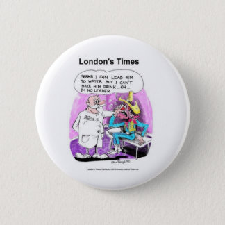 Lead Horse 2 Water Funny Tees Gifts Collectibles Button