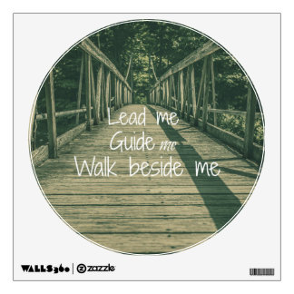 Lead Me Guide Me Walk beside Me Quote Wall Sticker