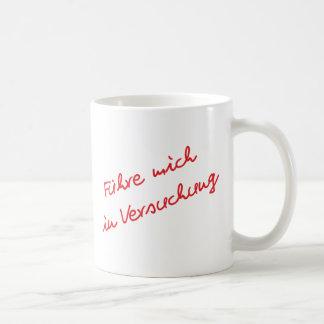 Lead me in temptation coffee mug