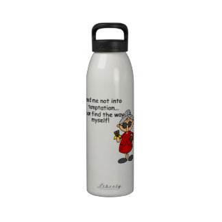 Lead Me Not Into Temptation Humor Reusable Water Bottle