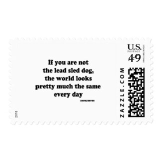 Lead Sled Dog quote Postage Stamps