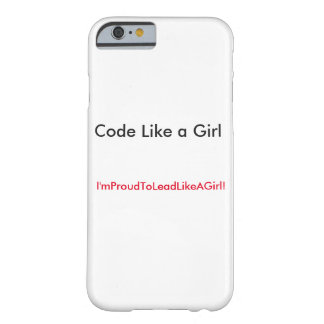 Lead with your code! barely there iPhone 6 case