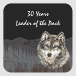 Leader of the Pack 30th Birthday Humor Wolf Thirty Square Stickers