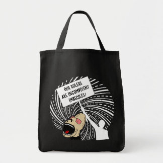 Leaders are incompetent imbeciles tote bag